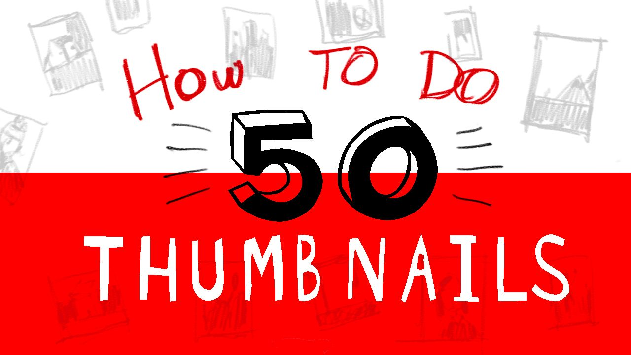 HOW TO DO 50 THUMBNAILS TITLECARD.jpg